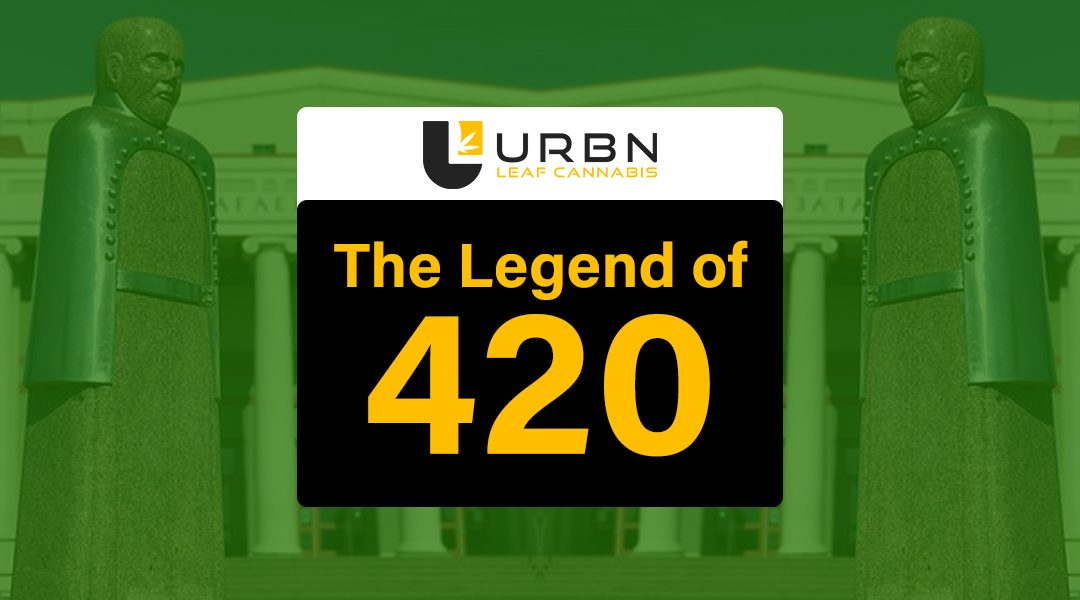 The Legend of 420 (insert scary music)